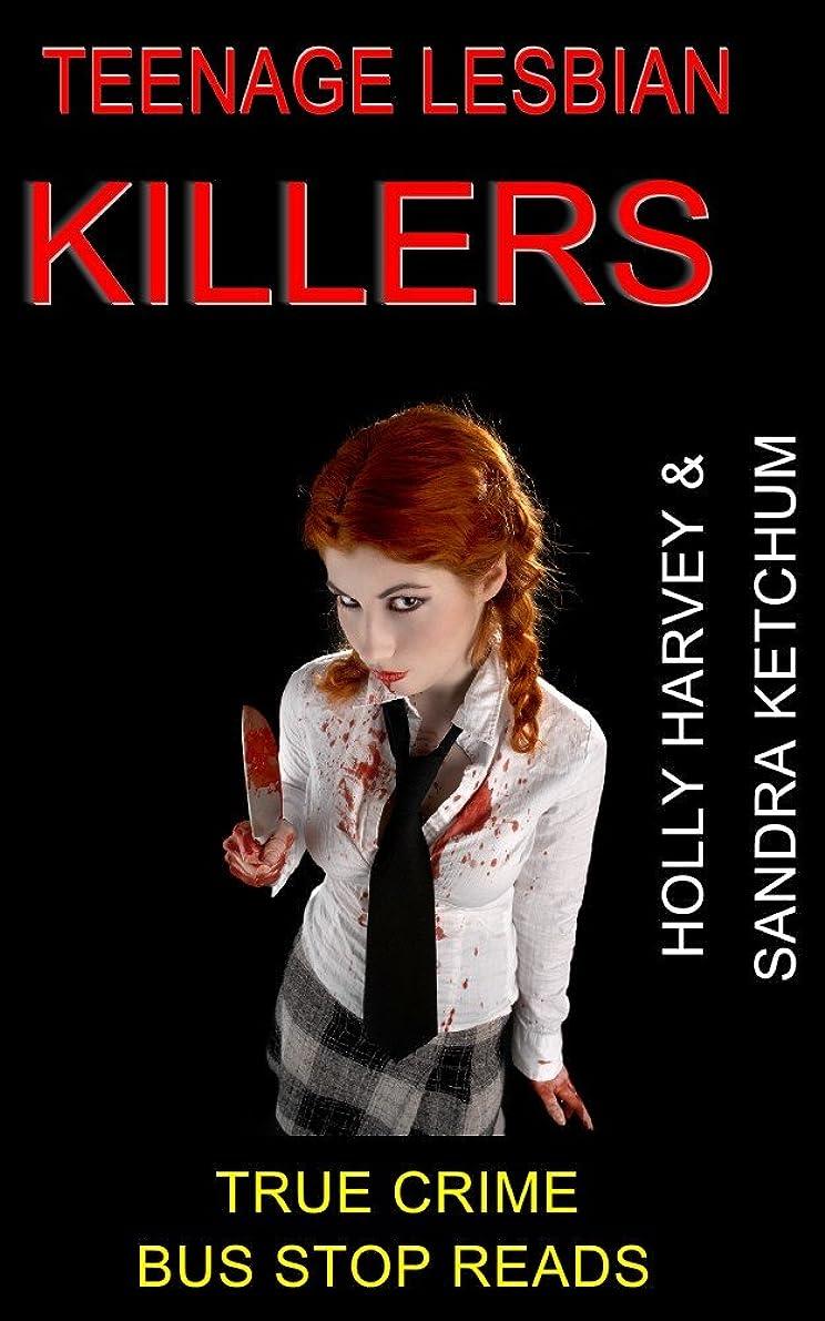 送信する想定の前でTEENAGE LESBIAN KILLERS: HOLLY HARVEY AND SANDRA KETCHUM (BUS STOP READS Book 28) (English Edition)