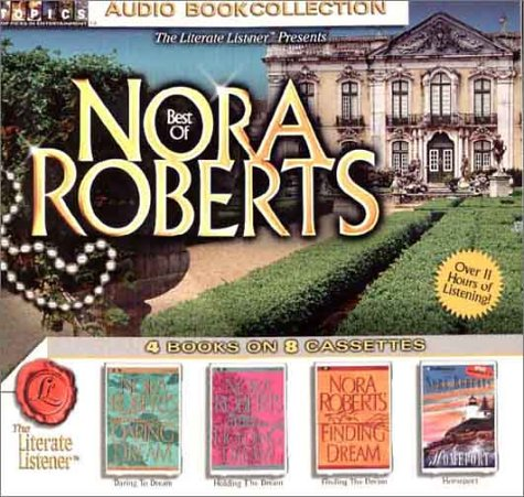 Best of Nora Roberts: Daring to Dream, Holding the Dream, Finding the Dream Homeport