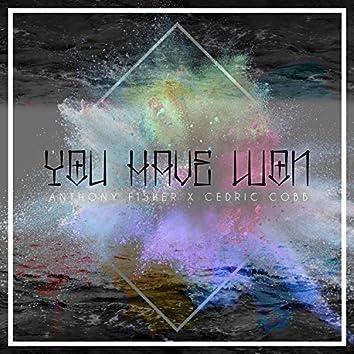 You Have Won (feat. Cedric Cobb)