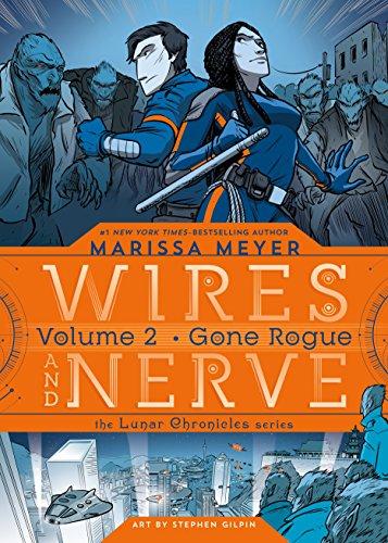 Wires and Nerve, Volume 2: Gone Rogue -  Meyer, Marissa, Paperback