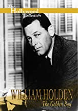 Hollywood Collection - William Holden The Golden Boy