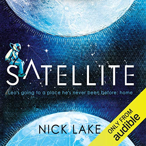 Satellite Audiobook By Nick Lake cover art