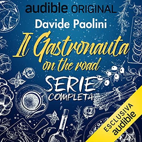 Il Gastronauta on the road. Serie completa copertina