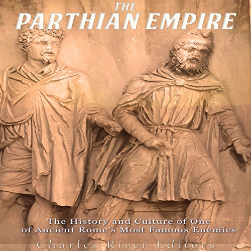The Parthian Empire audiobook cover art