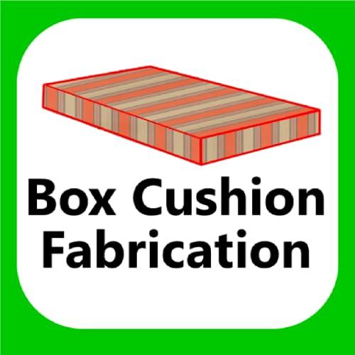 Box Cushion Fabrication