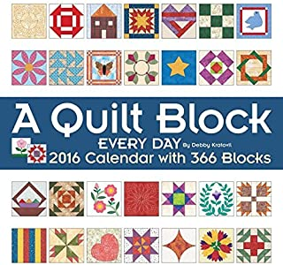 A Quilt Block Every Day 2016 Wall Calendar: with 366 Blocks by Debby Kratovil (2015-07-07)