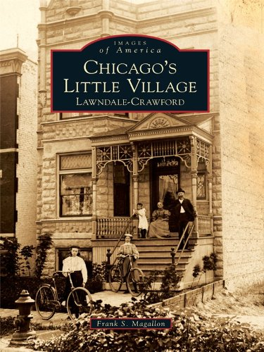 Chicago's Little Village: Lawndale-Crawford (Images of America) (English Edition)