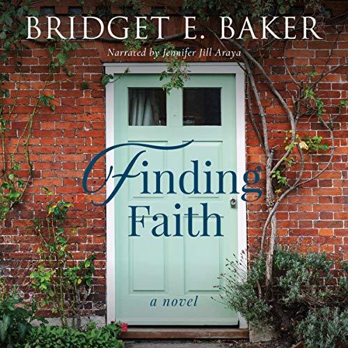 Finding Faith Audiobook By Bridget E. Baker cover art