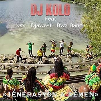 Jénérasyon à démen (feat. Nsy, Djawest & Bwa Bandé)
