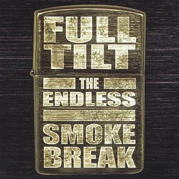 The Endless Smokebreak
