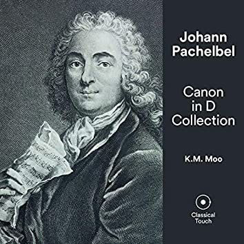 Pachelbel: Canon in D Collection