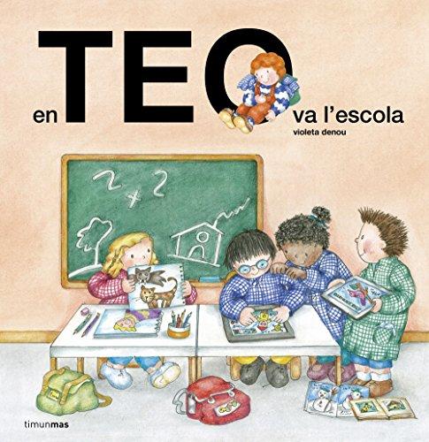 En Teo va a l'escola (En Teo descobreix món)