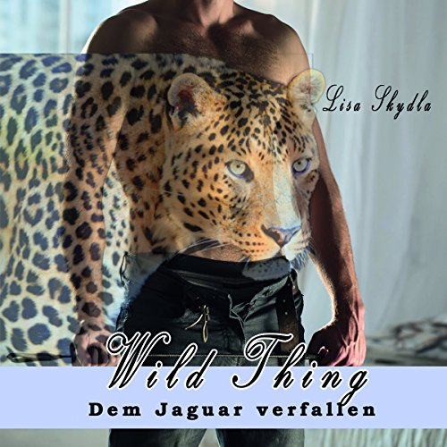 Wild Thing: Dem Jagar verfallen audiobook cover art
