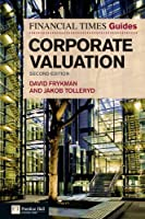 The Financial Times Guide to Corporate Valuation, 2nd Edition Front Cover