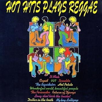 Hot Hits Plays Reggae