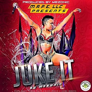 Juke It