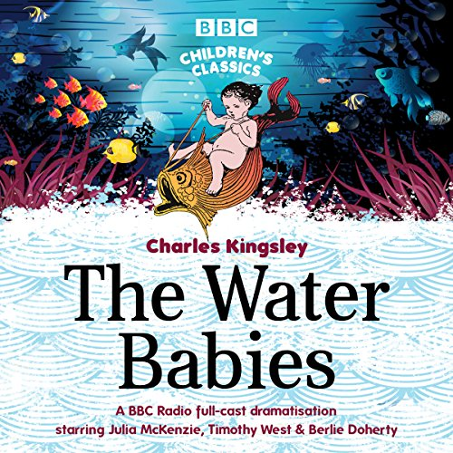 The Water Babies (BBC Children's Classics)                   By:                                                                                                                                 Charles Kingsley                               Narrated by:                                                                                                                                 Berlie Doherty,                                                                                        Timothy West,                                                                                        Julia McKenzie                      Length: 2 hrs and 51 mins     4 ratings     Overall 5.0