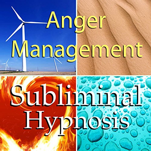 Anger Management with Subliminal Affirmations audiobook cover art
