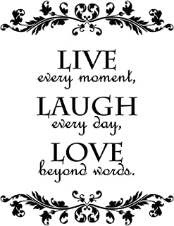 (Live Every Moment) - Live Every Moment, Laugh Every Day, Love Beyond Words Wall Quote Decal Sticker Art Decor