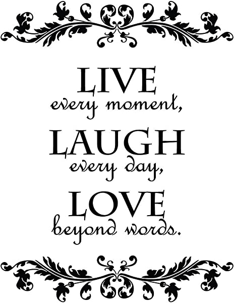 Newclew Live Every Moment Laugh Every Day Love Beyond Words Wall Quote Decal Sticker Art D Cor