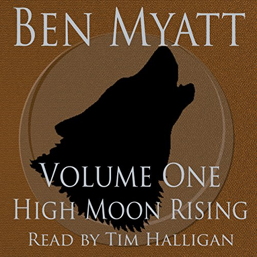 High Moon Rising: Volume One cover art