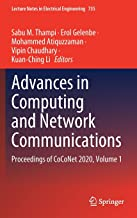 Advances in Computing and Network Communications: Proceedings of CoCoNet 2020, Volume 1: 735 (Lecture Notes in Electrical ...