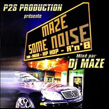 Maze Some Noise (Mixtape)