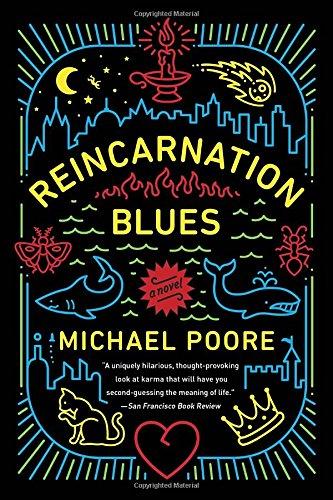 Reincarnation Blues: A Novel