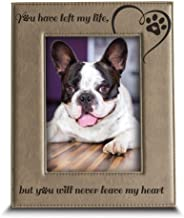 BELLA BUSTA-You Have Left My Life, but You Will Never Leave My Heart-Memorial Gifts for Loss of Dog or cat-Engraved Leathe...