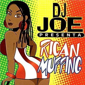 DJ Joe Presenta Rican Muffing