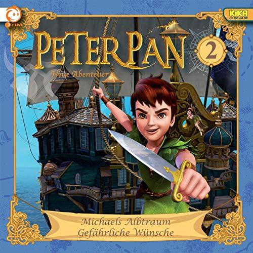 Michaels Albtraum / Gefährliche Wünsche: Peter Pan 2