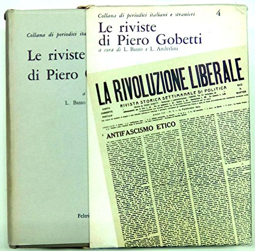 Le riviste di Piero Gobetti / a cura di Lelie Basso e Luigi Anderlini