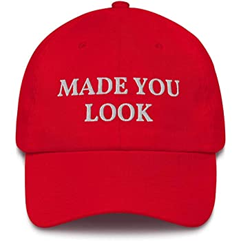 Made You Look Hat, Funny Red Trump Hat, MAGA Republican USA Dad Cap, Unisex