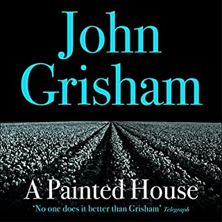 A Painted House                   By:                                                                                                                                 John Grisham                               Narrated by:                                                                                                                                 David Lansbury                      Length: 12 hrs and 3 mins     7 ratings     Overall 4.0