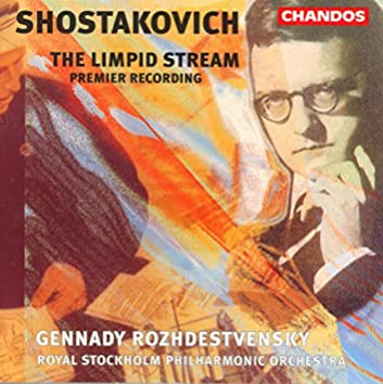Shostakovich: Limpid Stream (The), Op. 39