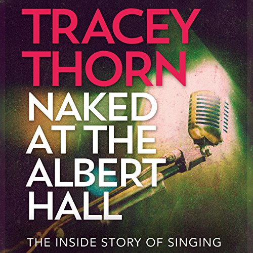 Naked at the Albert Hall audiobook cover art