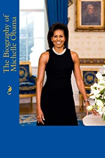 The Biography of Michelle Obama