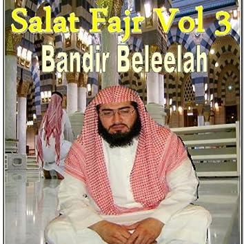 Salat Fajr, Vol. 3 (Quran - Coran - Islam)
