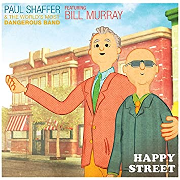 Happy Street (feat. Bill Murray) [Video Version]