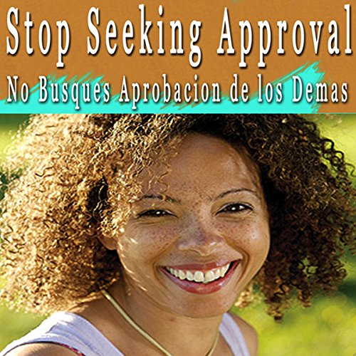 Stop Seeking Approval Self Hypnosis (Spanish) audiobook cover art