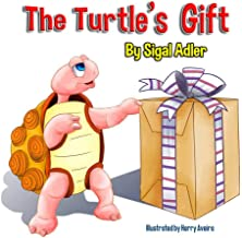 The Turtle's Gift: Children's Book: on Patience (Bedtime story (picture) book for kids (ages 3 5) 1)