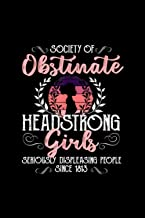 Society of Obstinate Headstrong Girls Jane Austen Notebook 114 Pages 6''x9'' Blank lined