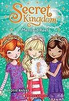 Secret Kingdom #4: Mermaid Reef by Rosie Banks(2014-05-27)