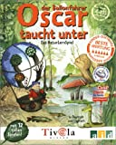 Oscar der Ballonfahrer taucht unter - Rotraut Greune