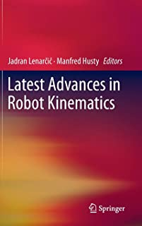 Latest Advances in Robot Kinematics