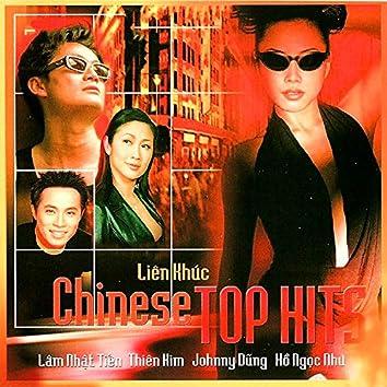 Liên Khúc Chinese Top Hits