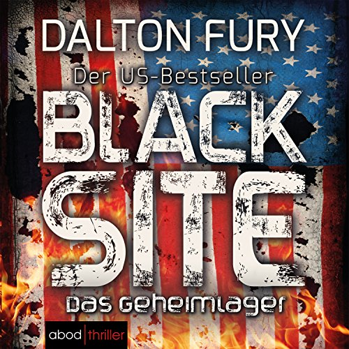 Black Site: Das Geheimlager audiobook cover art