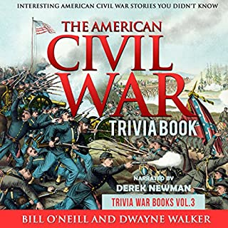 The American Civil War Trivia Book: Interesting American Civil War Stories You Didn't Know audiobook cover art
