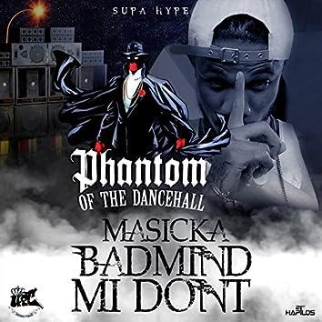 Badmind Mi Don't