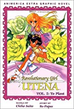 Revolutionary Girl Utena, Volume 2: To Plant (Revolutionary Girl Utena Series, 2)